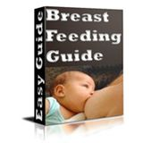 The Breast Feeding Guide - Everything You Need To Know!  AAA+++