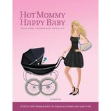 Hot Mommy Happy Baby Fitness Solution